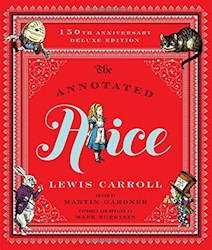 Papel The Annotated Alice: 150Th Anniversary Deluxe Edition