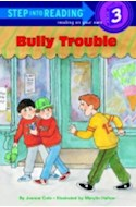 Papel BULLY TROUBLE (STEP INTO READING 2)