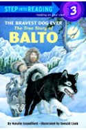 Papel BRAVEST DOG EVER (STEP INTO READING 3)