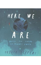 Papel Here We Are: Notes for Living on Planet Earth