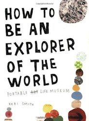 Papel How To Be An Explorer Of The World: Portable Life Museum