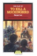 Papel PLAY OF TO KILL A MOCKINGBIRD (SERIE PLAYS)