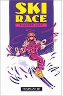 Papel SKI RACE (HEINEMANN GUIDE RIDERS LEVEL 1)