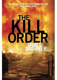Papel Kill Order,The (Pb) - The Maze Runner 4 - Export Ed.