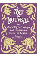 Papel ART NOUVEAU AN ANTHOLOGY OF DESIGN AND ILLUSTRATION FRO