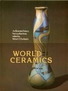Papel WORLD CERAMICS AN ILLUSTRATED HISTORY