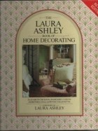 Papel LAURA ASHLEY BOOK OF HOME DECORATING, THE