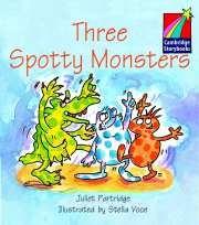 Papel Three Spotty Monsters ELT Edition (Cambridge Storybooks)