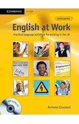 Papel English at Work with Audio CD: Practical Language Activities for Working in the UK