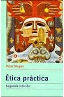 Papel ETICA PRACTICA (2 EDICION) (RUSTICO)