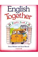 Papel ENGLISH TOGETHER 1 PUPIL'S BOOK -HOLIDAY HOUSE-