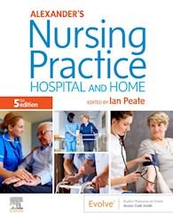 E-book Alexander'S Nursing Practice E-Book