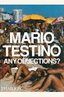 Papel ANY OBJECTIONS? - MARIO TESTINO
