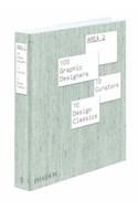 Papel AREA 2 100 GRAPHIC DESIGNERS 10 CURATORS 10 DESIGN CLASSICS [EN INGLES] (CARTONE)