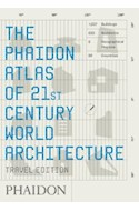 Papel PHAIDON ATLAS OF 21ST CENTURY WORLD ARCHITECTURE (TRAVE  L EDITION) (POCKET)