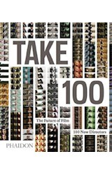 Papel TAKE 100 THE FUTURE OF FILM 100 NEW DIRECTORS