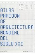 Papel ATLAS PHAIDON DE ARQUITECTURA MUNDIAL DEL SIGLO XXI (CARTONE)