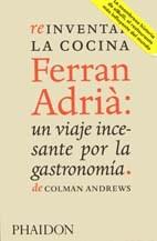 Papel ESP REINVENTAR LA COMIDA FERRAN ADRIA: EL HOMBRE Q