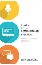 E-book El ABC de la comunicación efectiva: hablada, escrita y escuchada