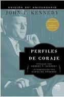 Papel PERFILES DE CORAJE (EDICION 50 ANIVERSARIO) (RUSTICA)