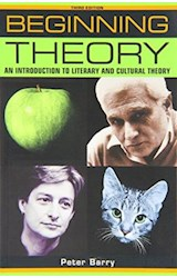 Papel Beginning Theory: An Introduction to Literary and Cultural Theory