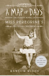 Papel A Map of Days (Miss Peregrine's Peculiar Children #4)
