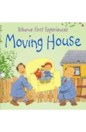Papel MOVING HOUSE (USBORNE FIRST EXPERIENCES) (RUSTICO)