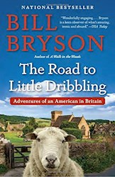 Papel The Road To Little Dribbling: Adventures Of An American In Britain