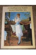 Papel 25 IMPRESSIONIST MASTERPIECES (CARTONE)