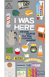 Papel I Was Here: A Travel Journal for the Curious Minded