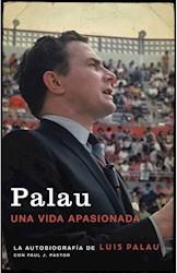 Libro Palau , Una Vida Apasionada