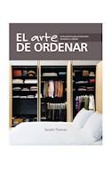 Papel ARTE DE ORDENAR GUIA PRACTICA PARA EL DESORDEN DOMETISCO Y DIGITAL