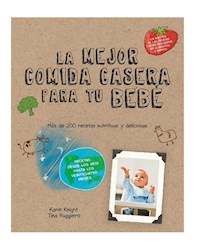 Libro La Mejor Comida Casera Para Tu Bebe
