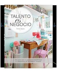 Libro Tu Talento Es Tu Negocio