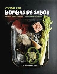 Libro Cocinar Con Bombas De Sabor