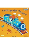 Papel DOWN BY THE STATION (CLASSIC BOOKS WITH HOLES  (CARTONE  )
