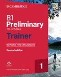 Libro B1 Preliminary For Schools Trainer 1-Prac Test W/Aud Rev2020