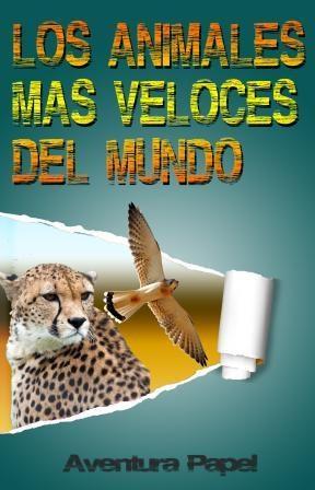 E-book Los Animales Más Veloces Del Mundo