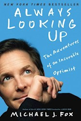 Papel Always Looking Up: The Adventures Of An Incurable Optimist