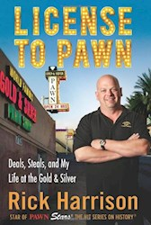 Papel License To Pawn: Deals, Steals, And My Life At The Gold & Silver
