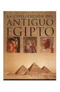 Papel CIVILIZACION DEL ANTIGUO EGIPTO (CARTONE)