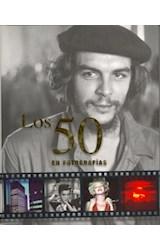 Papel LOS 50 EN FOTOGRAFIAS