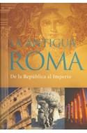 Papel ANTIGUA ROMA DE LA REPUBLICA AL IMPERIO (CARTONE)