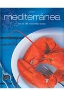 Papel COCINA MEDITERRANEA MAS DE 100 IRRESISTIBLES RECETAS  (CARTONE)