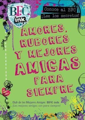 Papel Bfc, Ink. Amores Rubores Y Mejores Amigas Para Siempre