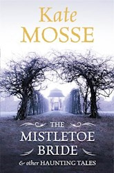 Libro The Mistletoe Bride And Other Haunting Tales