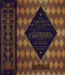 Libro El Archivo De La Magia De Animales Fantasticos Los Crimenes De Grindelwald