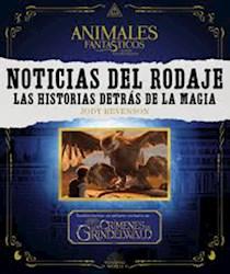 Libro Noticias Del Rodaje De Animales Fantasticos Los Crimenes De Grindelwald