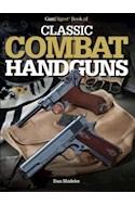 Papel GUN DIGEST BOOK OF CLASSIC COMBAT HANDGUNS