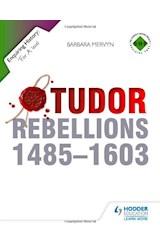 Papel Tudor Rebellions (1485-1603) - Enquiring History